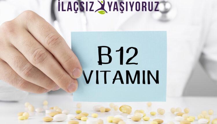 B12 Vitamini Nedir